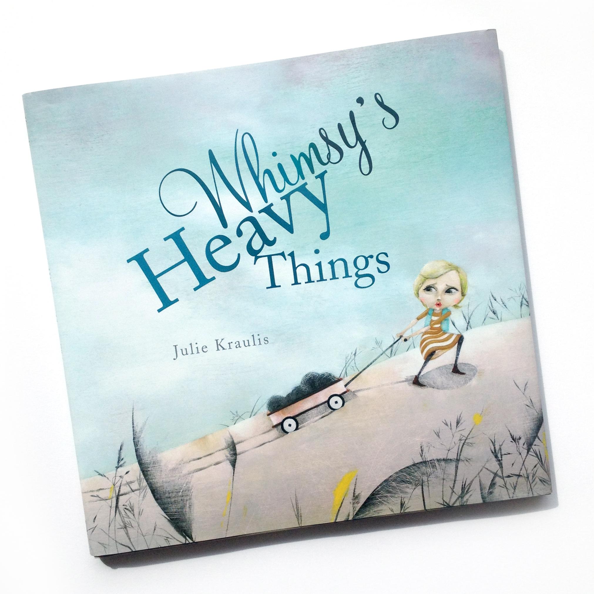 Whimsys-Heavy-Things-Julie-Kraulis
